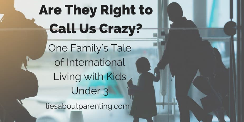 A Tale of International Travel with Kids Under 3 Years Old