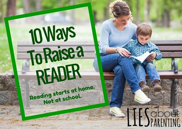 10 Ways to Raise a Reader for Life
