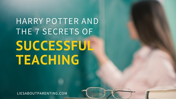 successful teaching harry potter 7 secrets parenting
