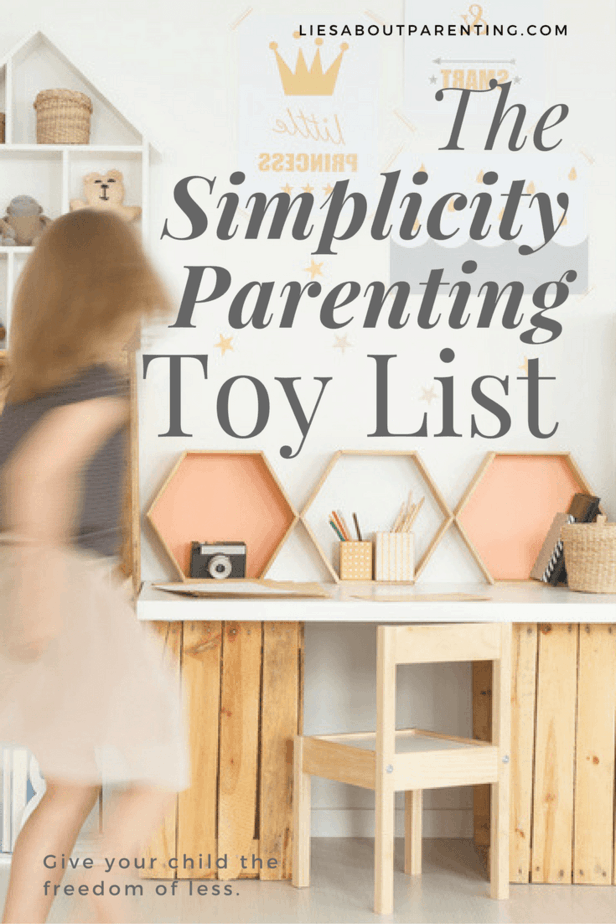 The Simplicity Parenting Toy List